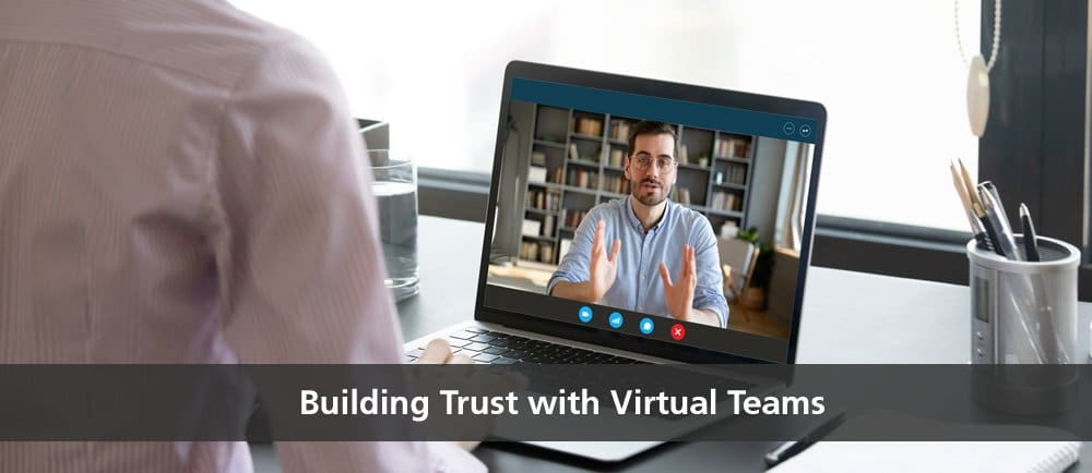 building trust virtual teams