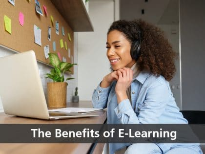 The Benefits of E Learning